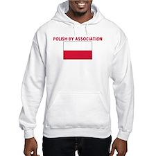 POLISH BY ASSOCIATION Hoodie