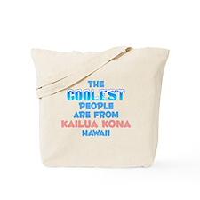 Coolest: Kailua Kona, HI Tote Bag