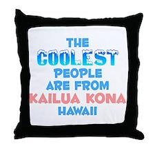 Coolest: Kailua Kona, HI Throw Pillow