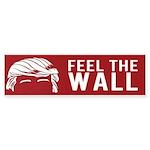 TRUMP - FEEL THE WALL Bumper Sticker