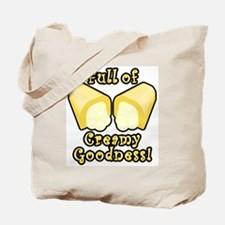 Full of Creamy Goodness Tote Bag