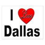 I Love Dallas Small Poster