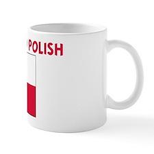 IM PERFECT AND POLISH Mug