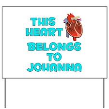 This Heart: Johanna (B) Yard Sign