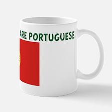 THE CUTEST GIRLS ARE PORTUGUE Mug