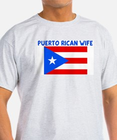 PUERTO RICAN WIFE T-Shirt