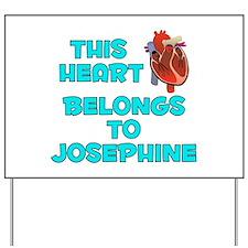 This Heart: Josephine (B) Yard Sign