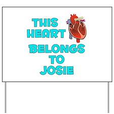 This Heart: Josie (B) Yard Sign