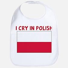 I CRY IN POLISH Bib