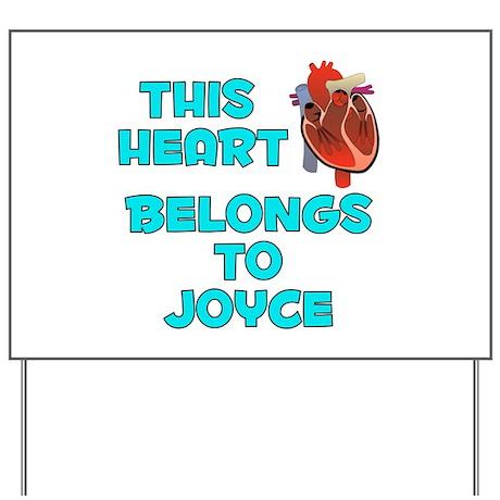 This Heart: Joyce (B) Yard Sign
