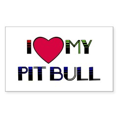 I LOVE MY PIT BULL Rectangle Decal