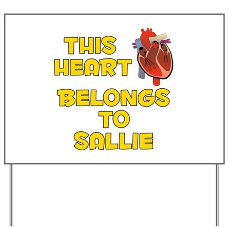 This Heart: Sallie (A) Yard Sign