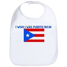 I WISH I WAS PUERTO RICAN Bib