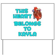 This Heart: Kayla (B) Yard Sign
