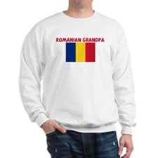 ROMANIAN GRANDPA Sweatshirt