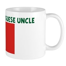 I LOVE MY PORTUGUESE UNCLE Mug