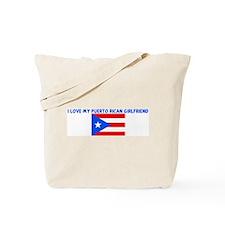 I LOVE MY PUERTO RICAN GIRLFR Tote Bag
