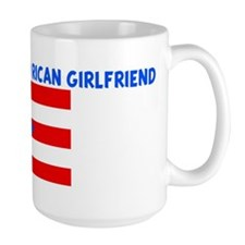 I LOVE MY PUERTO RICAN GIRLFR Mug