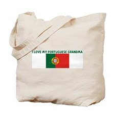 I LOVE MY PORTUGUESE GRANDMA Tote Bag