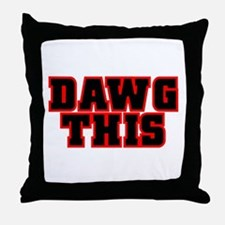 Original DAWG THIS! Throw Pillow