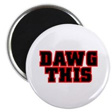 "Original DAWG THIS! 2.25"" Magnet (100 pack)"