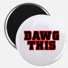 "Original DAWG THIS! 2.25"" Magnet (100 pack)"