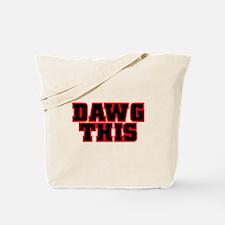 Original DAWG THIS! Tote Bag