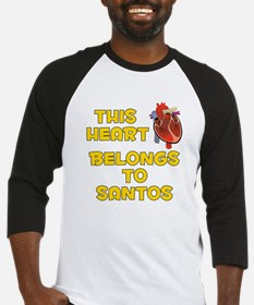 This Heart: Santos (A) Baseball Jersey
