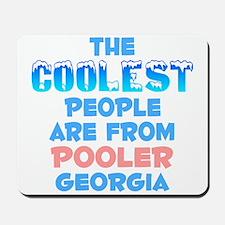 Coolest: Pooler, GA Mousepad