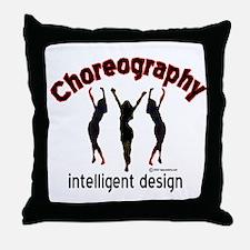 Choreography/Intelligent Desi Throw Pillow