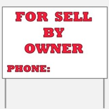 FOR SELL by OWNER Yard Sign