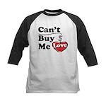 Can't Buy Me Love Kids Baseball Jersey