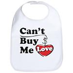 Can't Buy Me Love Bib