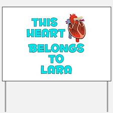 This Heart: Lara (B) Yard Sign
