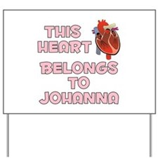 This Heart: Johanna (C) Yard Sign