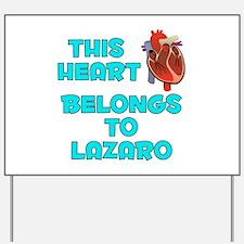 This Heart: Lazaro (B) Yard Sign