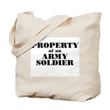 Property of an Army Soldier Tote Bag