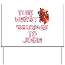 This Heart: Josie (C) Yard Sign