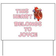 This Heart: Joyce (C) Yard Sign