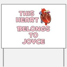 This Heart: Joyce (C) Yard Sign