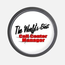 """""""The World's Best Call Center Manager"""" Wall Clock"""