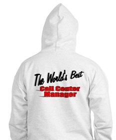 """The World's Best Call Center Manager"" Hoodie"