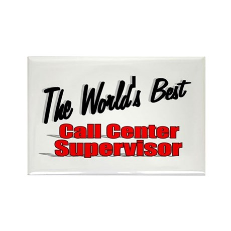 """""""The World's Best Call Center Supervisor"""" Rectangl"""
