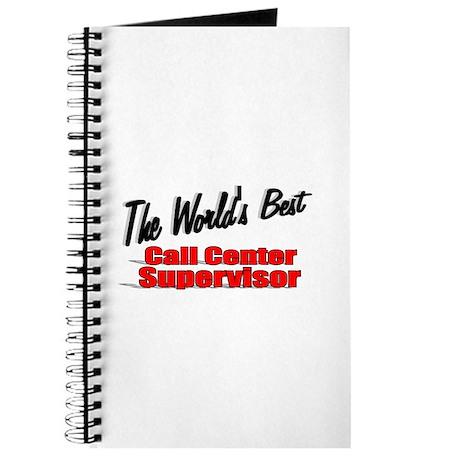 """""""The World's Best Call Center Supervisor"""" Journal"""