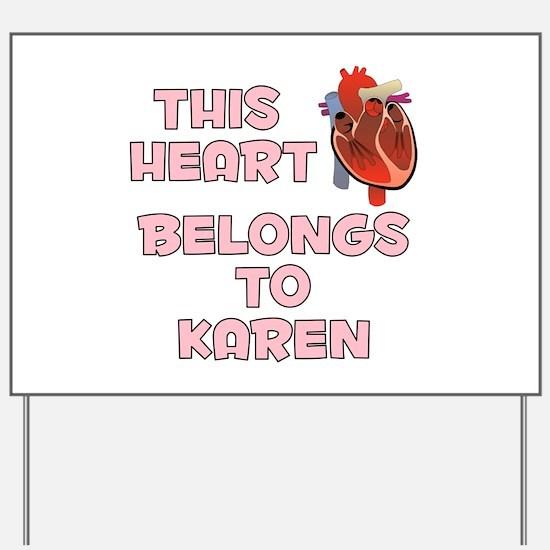 This Heart: Karen (C) Yard Sign