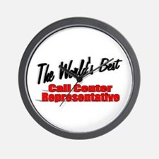 """The World's Best Call Center Representative"" Wall"