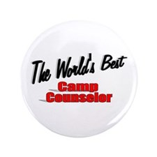 """""""The World's Best Camp Counselor"""" 3.5"""" Button"""