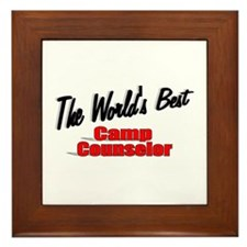 """The World's Best Camp Counselor"" Framed Tile"