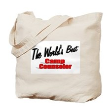 """The World's Best Camp Counselor"" Tote Bag"