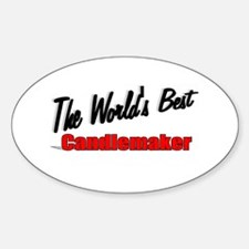 """""""The World's Best Candlemaker"""" Oval Decal"""